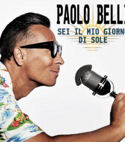 """Paolo Belli: """"Sei il mio giorno di sole"""" il nuovo singolo"""